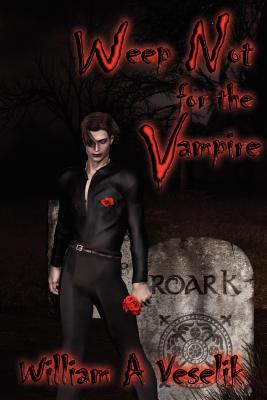 Weep Not for the Vampire 9781594263439