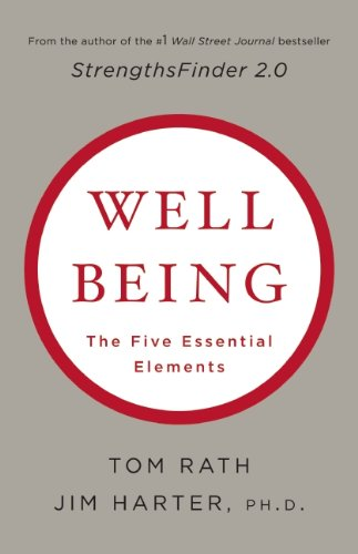 Wellbeing: The Five Essential Elements 9781595620408