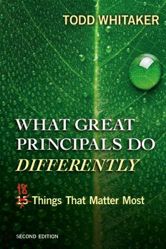 What Great Principals Do Differently: Eighteen Things That Matter Most 9781596672000