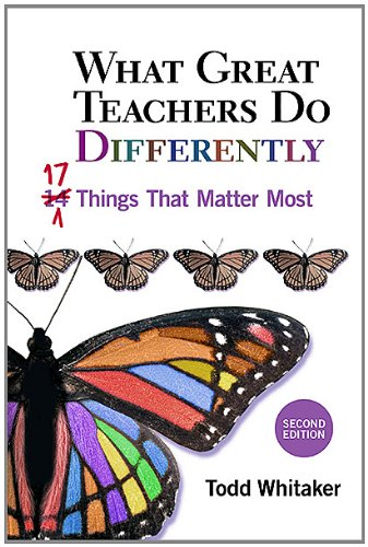 What Great Teachers Do Differently: Seventeen Things That Matter Most 9781596671997
