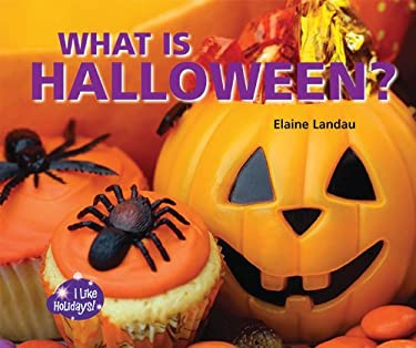 What Is Halloween? 9781598452938