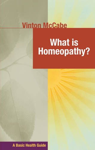 What Is Homeopathy? 9781591202974
