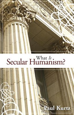 What Is Secular Humanism? 9781591024996
