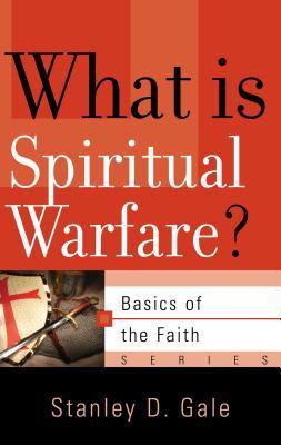 What Is Spiritual Warfare? 9781596381230