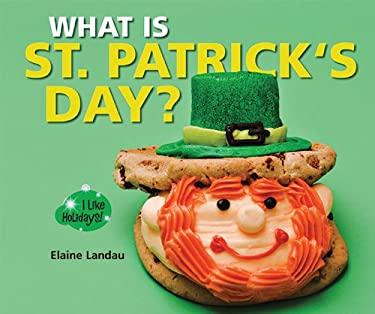 What Is St. Patrick's Day? 9781598452914