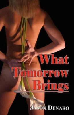 What Tomorrow Brings 9781598008227