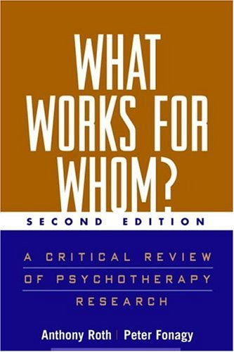 What Works for Whom?: A Critical Review of Treatments for Children and Adolescents 9781593851668