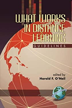 What Works in Distance Learning: Guidelines (PB) 9781593112608