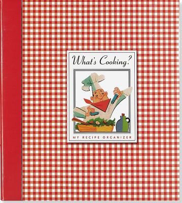 What's Cooking?: My Recipe Organizer [With Sheet Protectors and Durable Plastic Pocket Folders] 9781593592837