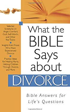 What the Bible Says about Divorce 9781597899956