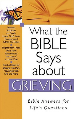 What the Bible Says about Grieving 9781597899949