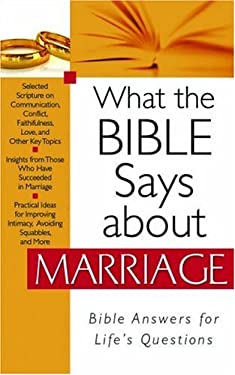 What the Bible Says about Marriage 9781597899932