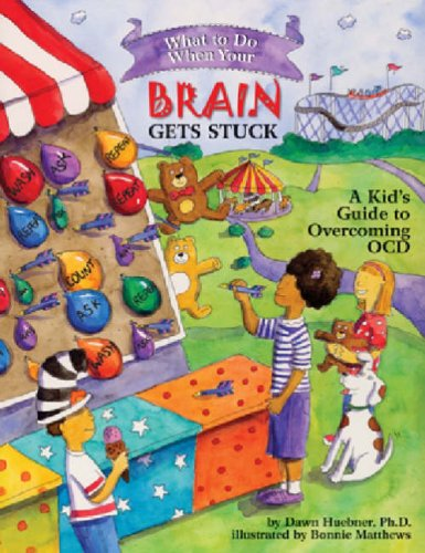 What to Do When Your Brain Gets Stuck: A Kid's Guide to Overcoming OCD 9781591478058