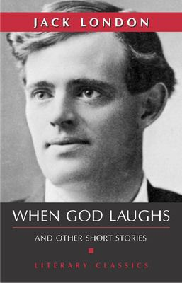 When God Laughs: And Other Short Stories 9781591022442