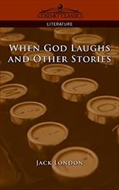 When God Laughs and Other Stories 7315808