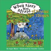 When Lizzy Was Afraid of Trying New Things