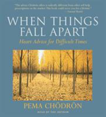 When Things Fall Apart: Heart Advice for Difficult Times 9781590305454