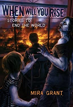 When Will You Rise: Stories to End the World 9781596064621
