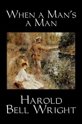 When a Man's a Man 9781598182781