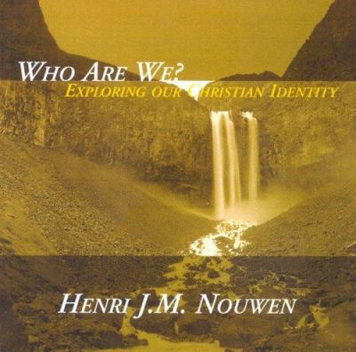 Who Are We?: Exploring Our Christian Identity 9781594710827
