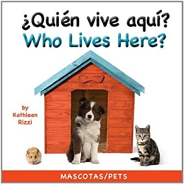 Who Lives Here? Pets (Spa/Eng) 9781595723499