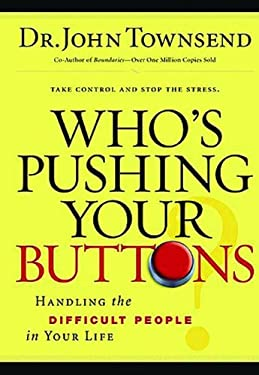 Who's Pushing Your Buttons? 9781591450108