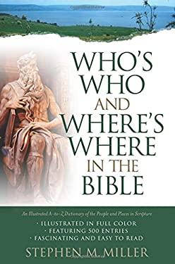 Who's Who and Where's Where in the Bible 9781593101114