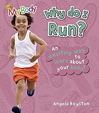 Why Do I Run? 9781595669711