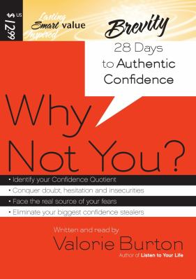Why Not You?: 28 Days to Authentic Confidence 9781598592757