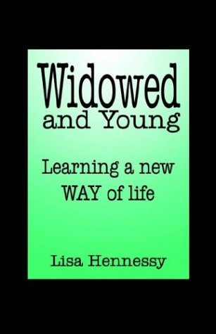 Widowed and Young ... Learning a New Way of Life 9781592865246