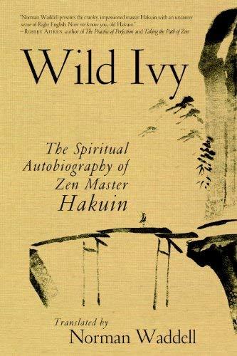 Wild Ivy: The Spiritual Autobiography of Zen Master Hakuin 9781590308097