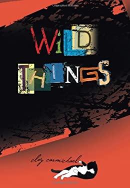 Wild Things 9781590789148