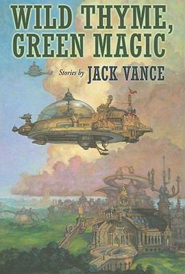 Wild Thyme, Green Magic 9781596062269