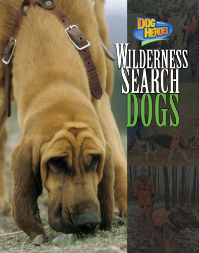 Wilderness Search Dogs 9781597160193
