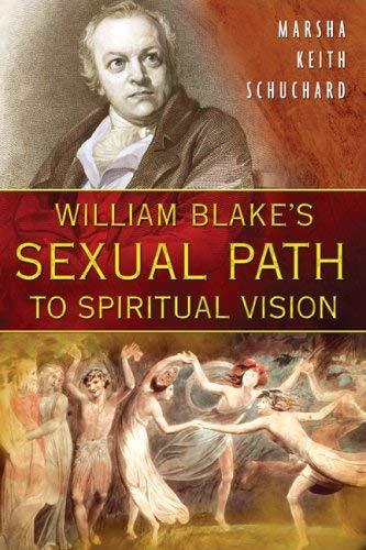 William Blake's Sexual Path to Spiritual Vision 9781594772115