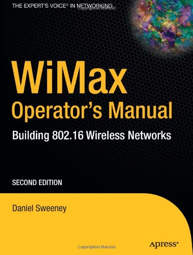 Wimax Operator's Manual: Building 802.16 Wireless Networks 9781590595749