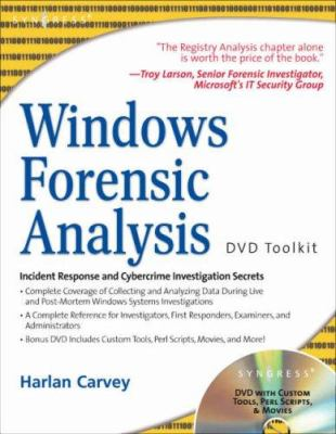 Windows Forensic Analysis DVD Toolkit [With DVD] 9781597491563