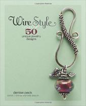 Wire Style: 50 Unique Jewelry Designs 7322862