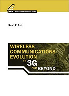 Wireless Communications Evolution to 3G and Beyond 9781596930223