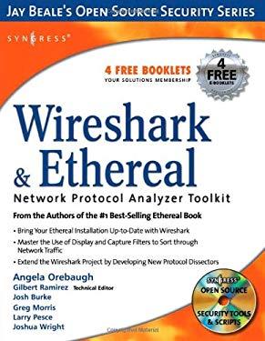 Wireshark & Ethereal Network Protocol Analyzer Toolkit [With CDROM] 9781597490733