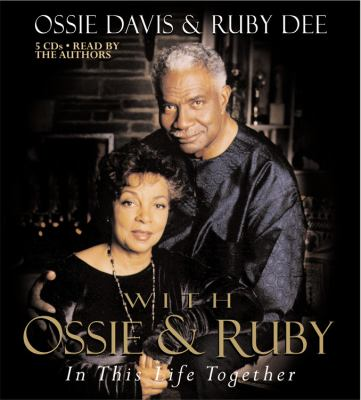 With Ossie and Ruby: In This Life Together 9781594833359