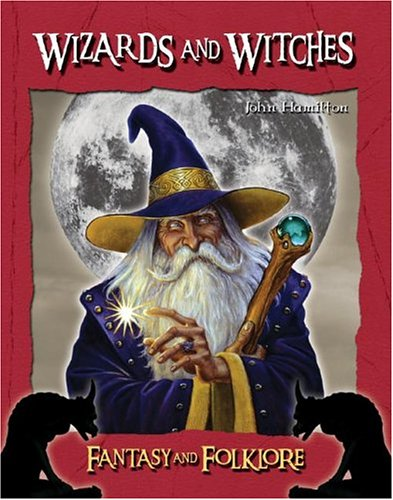 Wizards and Witches 9781591977162