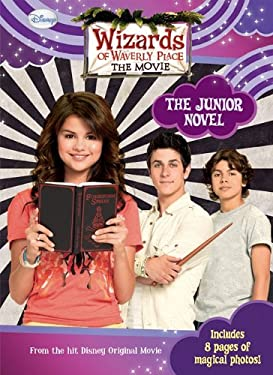 Wizards of Waverly Place: The Movie: The Junior Novel 9781599617558