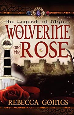 Wolverine and the Rose 9781599986289
