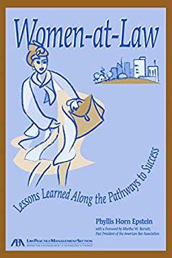 Women at Law: Lessons Learned Along the Pathways to Success 9781590313541