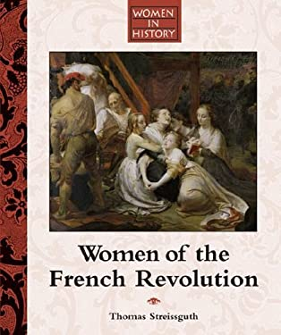 Women of the French Revolution 9781590184721