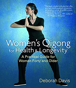 Women's Qigong for Health and Longevity: A Practical Guide for Women Forty and Older 9781590305379