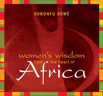 Women's Wisdom from the Heart of Africa 9781591791614