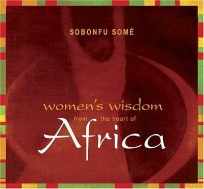 Women's Wisdom from the Heart of Africa 9781591791607