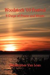 Woodstock '69 Festival - 3 Days of Peace and Music 7342383